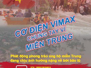 Cơ điện Vimax Chung Tay Giúp Đỡ Miền Trung Vượt Bão