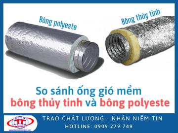 So sánh ống gió mềm bông polyester và bông thủy tinh